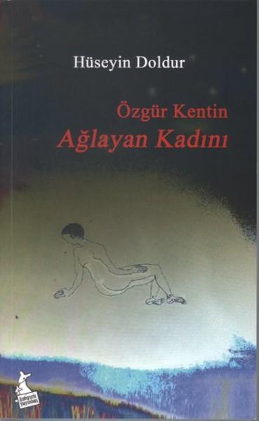Özgür Kentin Ağlayan Kadını.pdf