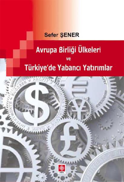 Avrupa Birliği Ülkeleri ve Türkiyede Yabancı Yatırımlar.pdf