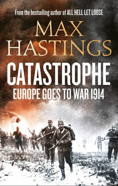 Catastrophe: Europe Goes to War 1914.pdf