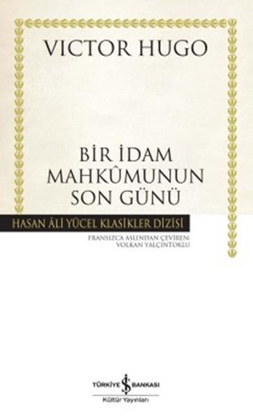 Bir İdam Mahkumunun Son Günü - Hasan Ali Yücel Klasikleri.pdf