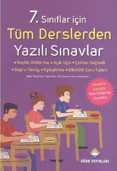 Uğur 7. Sınıf Tüm Derslerden Yazılı Sınavlar.pdf