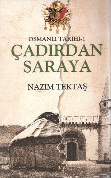 Osmanlı Tarihi 1 - Çadırdan Saraya.pdf