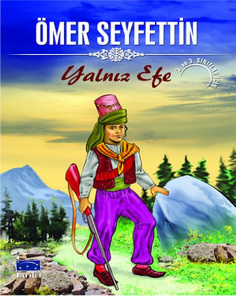 Yalnız Efe - Ömer Seyfettin Dizisi.pdf