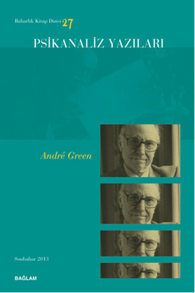 Psikanaliz Yazıları 27 - Andre Green.pdf