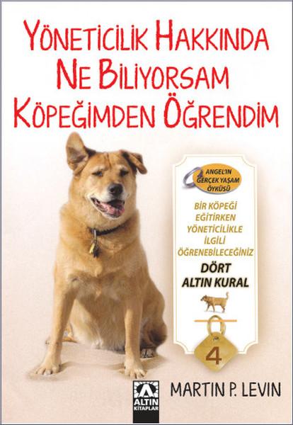 Yöneticilik Hakkında Ne Biliyorsam Köpeğimden Öğrendim.pdf