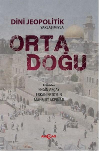 Dini Jeopolitik Yaklaşımıyla Orta Doğu.pdf