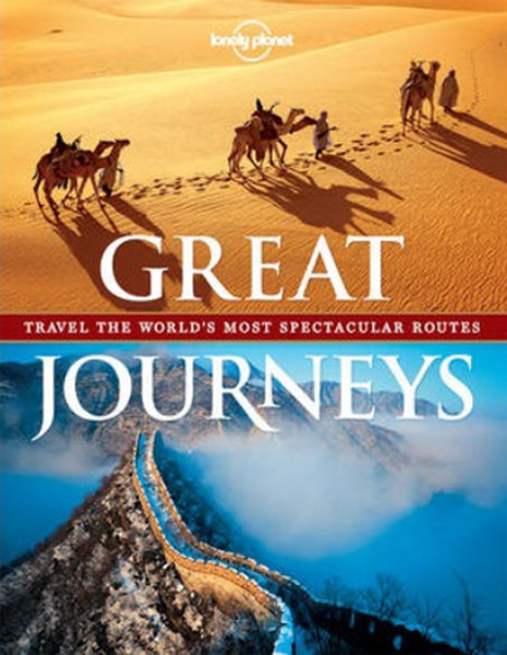 Great Journeys (Lonely Planet Travel Pictorial).pdf