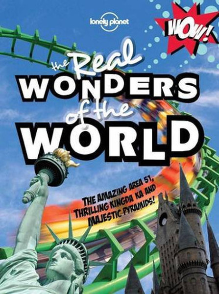 Not For Parents Real Wonders of the World (Lonely Planet Childrens Publishing).pdf