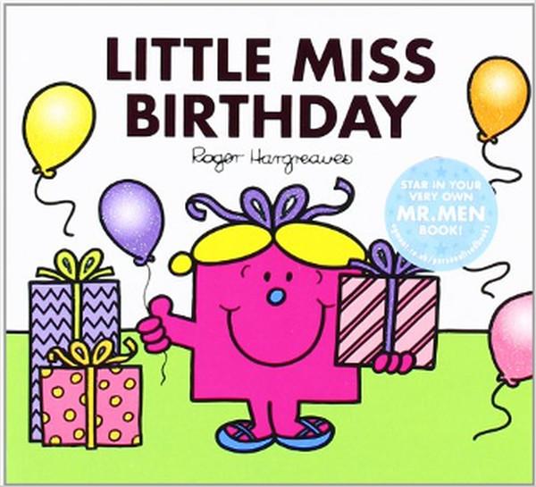 Little Miss Birthday (Mr. Men & Little Miss Celebrations).pdf