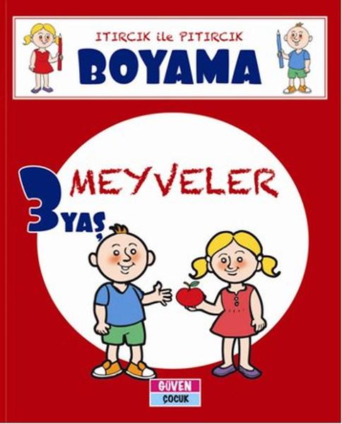 Itırcık ile Pıtırcık Boyama 3 Yaş - Meyveler.pdf