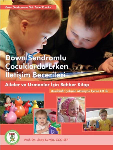 Down Sendromlu Çocuklarda Erken İletişim Becerileri.pdf