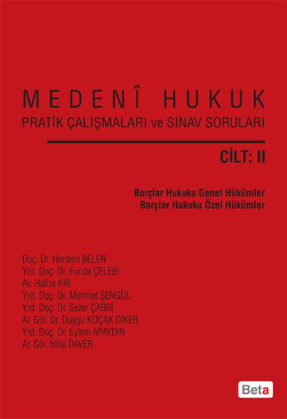 Medeni Hukuk Pratik Çalışmaları ve Sınav Soruları (Cilt 2).pdf