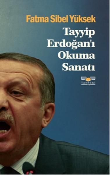 Tayyip Erdoğanı Okuma Sanatı.pdf