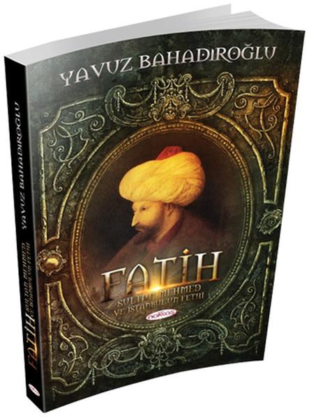 Fatih Sultan Mehmet ve İstanbulun Fethi.pdf