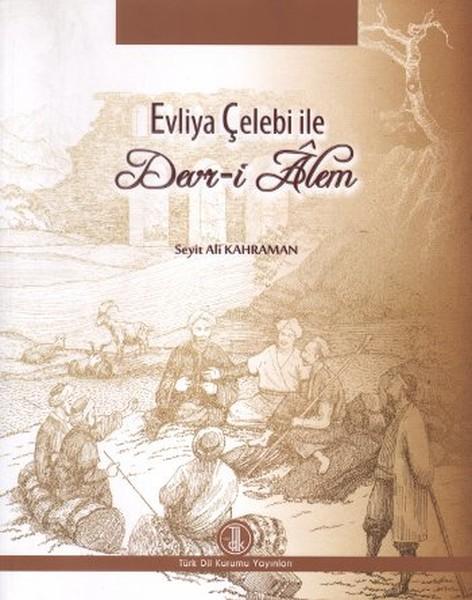 Evliya Çelebi ile Devr-i Alem.pdf