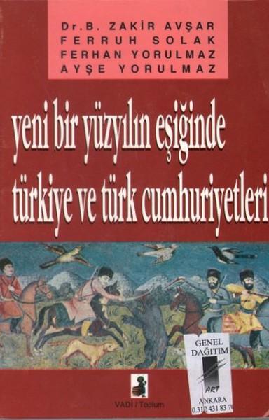 Yeni Bir Yüzyılın Eşiğinde Türkiye ve Türk Cumhuriyetleri.pdf