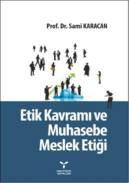 Etik Kavramı ve Muhasebe Meslek Etiği.pdf