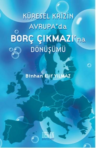 Küresel Krizin Avrupada Borç Çıkmazına Dönüşümü.pdf