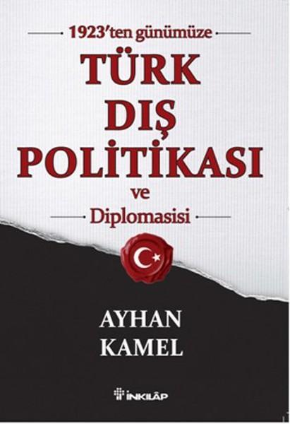 1923ten Günümüze Türk Dış Politikası ve Diplomasisi.pdf