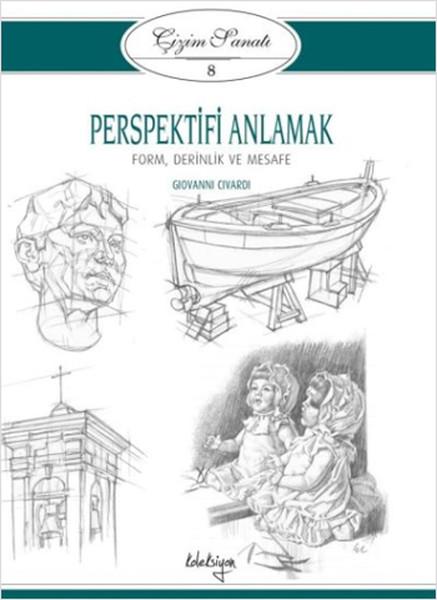 Çizim Sanatı Serisi 8 - Perspektifi Anlamak.pdf