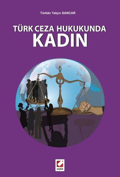 Türk Ceza Hukukunda Kadın.pdf