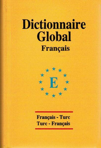 Global Sözlük Fransızca - Türkçe ve Türkçe - Fransızca.pdf