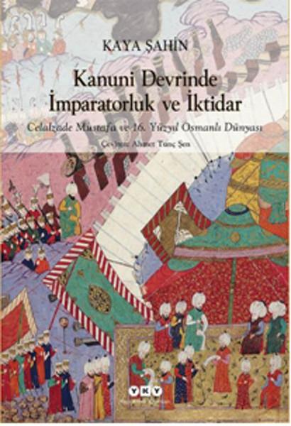 Kanuni Devrinde İmparatorluk ve İktidar.pdf