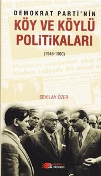 Demokrat Partinin Köy ve Köylü Politikaları (1946-1960).pdf