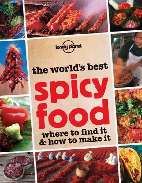 Spicy Food (Lonely Planet Food and Drink).pdf