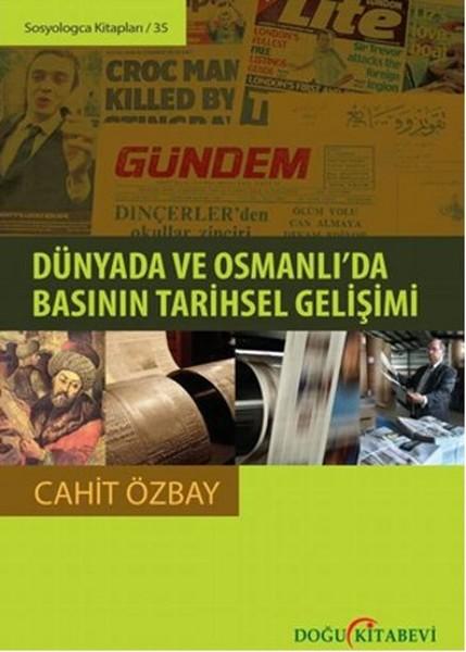 Dünyada ve Osmanlıda Basının Tarihsel Gelişimi.pdf