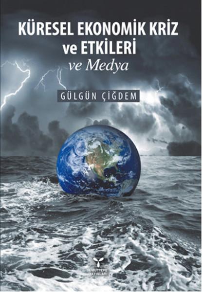 Küresel Ekonomik Kriz ve Etkileri ve Medya.pdf