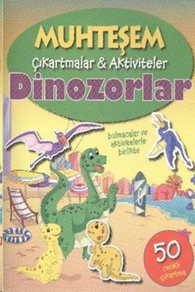 Muhteşem Çıkartmalar Aktiviteler - Dinozorlar.pdf