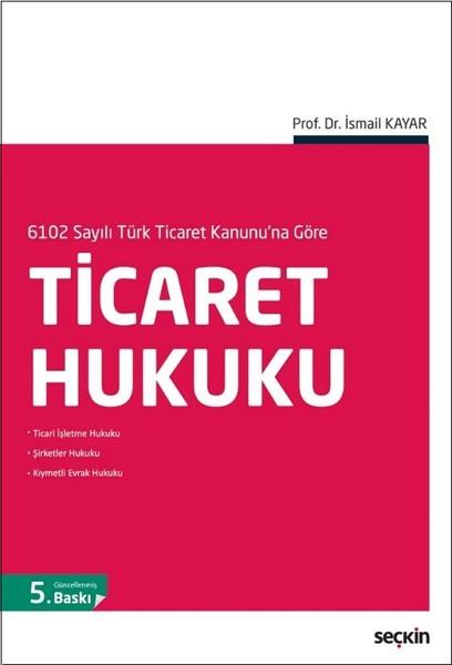 ticaret hukuku 6102 sayili turk ticaret kanunu na gore