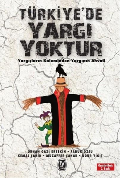 Türkiye`de Yargı Yoktur