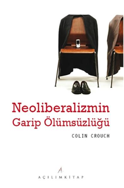 Neoliberalizmin Garip Ölümsüzlüğü.pdf