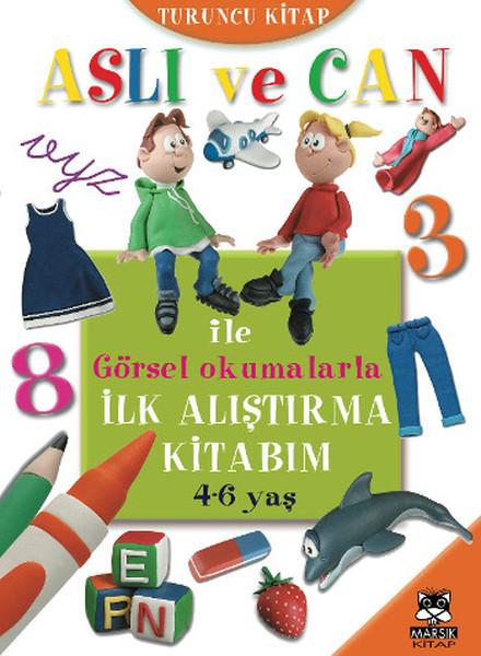 Aslı ve Can ile Görsel Okumalarla İlk Alıştırma Kitabım - Turuncu.pdf