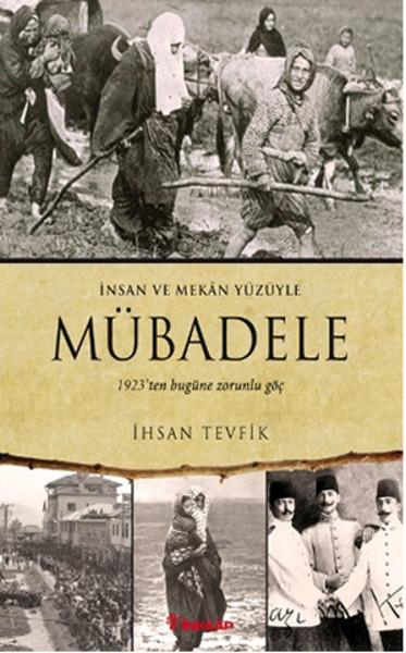 Mübadele (1923ten Bugüne Zorunlu Göç).pdf
