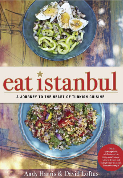 Eat Istanbul: A Journey to the Heart of Turkish Cuisine.pdf