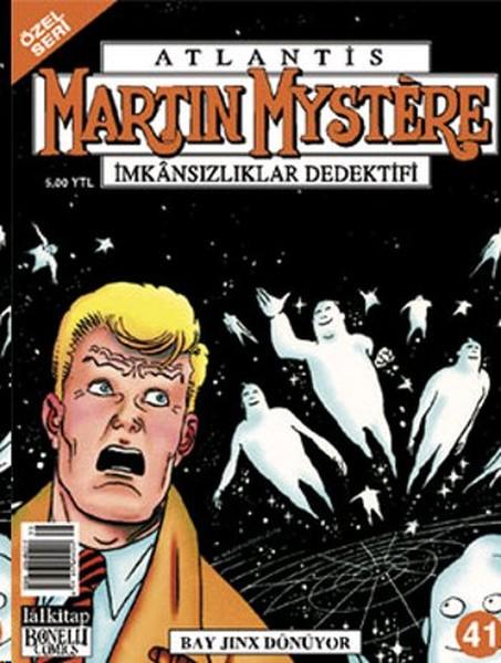 Atlantis (Özel Seri) Sayı: 41 Martin Mystere İmkansızlıklar Dedektifi Bay Jinx Dönüyor