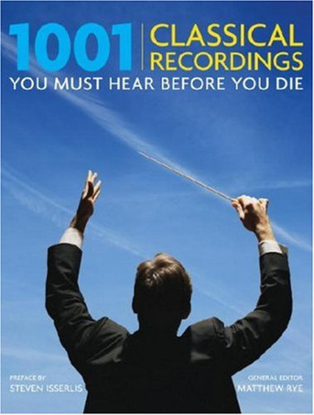 1001 Classical Recordings You Must Hear Before You Die.pdf