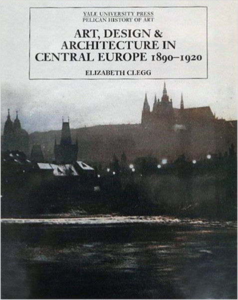 Art, Design and Architecture In Central Europe 1890-1920.pdf