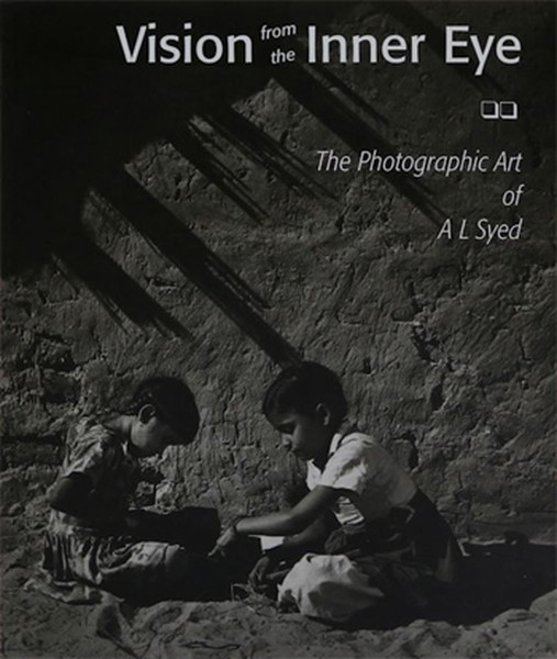 Vision from the Inner Eye: The Photographic Art of A L Syed.pdf