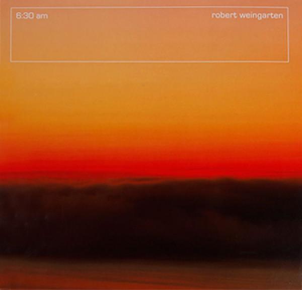 Robert Weingarten: 6:30 am.pdf