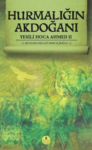 Hurmalığın Akdoğanı - Yesili Hoca Ahmed 2.pdf