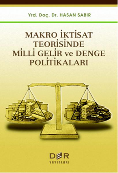 Makro İktisat Teorisinde Milli Gelir ve Denge Politikaları.pdf