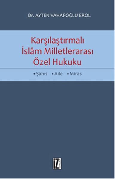 Karşılaştırmalı İslam Milletlerarası Özel Hukuku.pdf