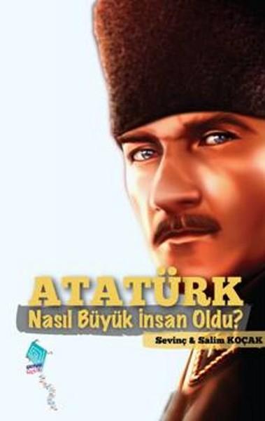 Atatürk Nasıl Büyük İnsan Oldu?.pdf