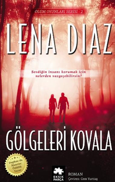 Gölgeleri Kovala - Ölüm Oyunları Serisi - 2.pdf