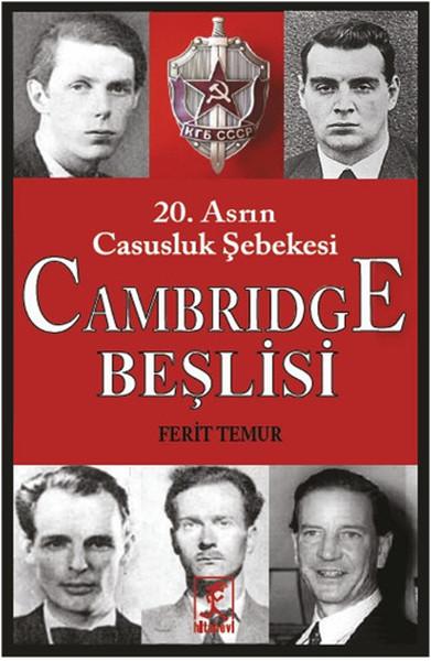 Cambridge Beşlisi - 20.Asrın Casusluk Şebekesi.pdf