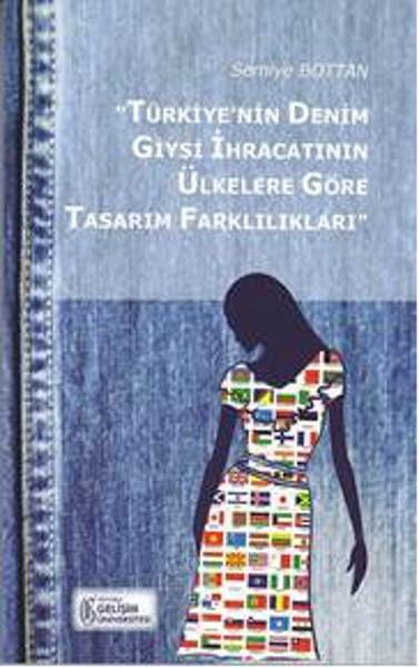 Türkiyenin Denim Giysi İhracatının Ülkelere Göre Tasarım Farklılıkları.pdf